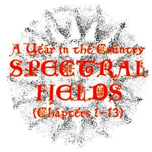 Spectral Fields - Chapters 1-13