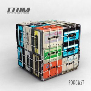 380 - LTHM Podcast - Mixed by Diego Valle