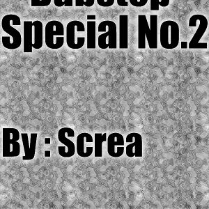 Screa - Dubstep Special No.2