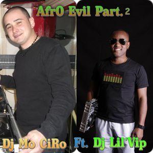 AfrO EviL Part 2