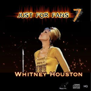 Whitney Houston - Just For Fans 7 (Part 2)