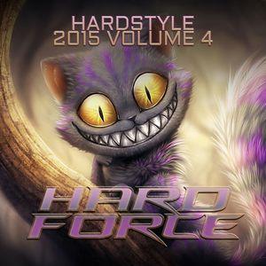 Hard Force Presents Hardstyle 2015 Vol 4