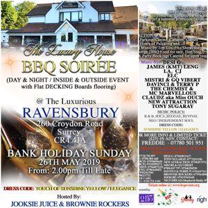 BBQ Soiree @ Ravensbury 26th May 2019 ft E.L.C., Davinci & Terry P, Miss Ouch, Desi G, James KMT Len