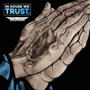 CrazyEight - In House We Trust #001