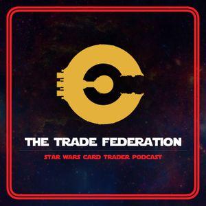Trade Federation Episode 73
