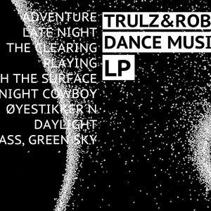 Trulz & Robin Dj Mix Later  Jæger DMT Release party 25 April