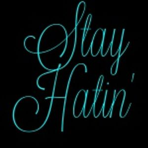 Stay Hatin Podcast Episode 40