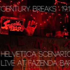 Helvetica scenario - Century Breaks, Live @ Fazenda 19.11.2011