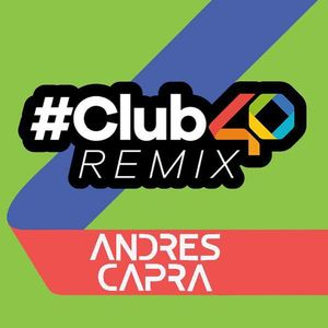#Club40Remix The Best of 2017 (29/12) YEARMIX