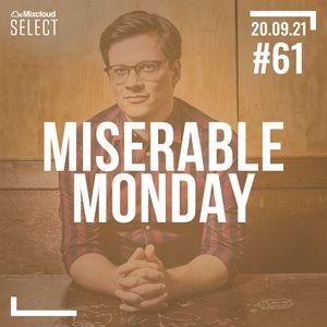 Miserable Monday Folge 61 - Das Musikupdate mit Christin Nichols, Bleach Lab & Self Esteem 20/09/21