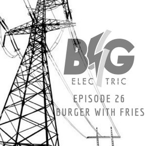 Episode 26 - Burger With Fries