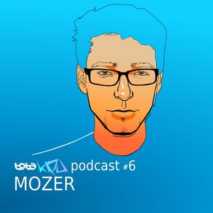 Podcast#6 MOZER