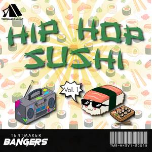 Hip Hop Sushi - Vol. 1