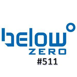 Below Zero Show #511
