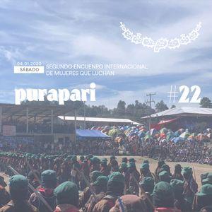Purapari #22 - Segundo Encuentro Internacional de Mujeres que Luchan