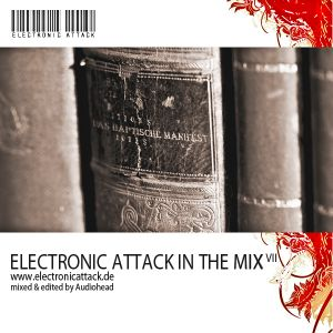 Electronic Attack in the mix VII - Das haptische Manifest (Mix by Audiohead)