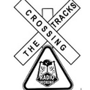Crossing The Tracks with Kieran Cooke 26/06/17 with special guest Natalie Gauci