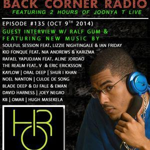 BACK CORNER RADIO: Episode #135 [Guest Interview w/ Ralf Gum] (Oct 9th 2014)