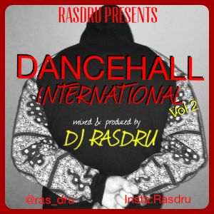 Dj RasDru_Dancehall International Vol 2_01Jun15