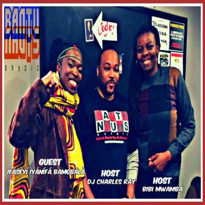 BantuNauts Raydio - What's African Traditional Culture Doing in America? (Guest: Ifaseyi) 10-28-17