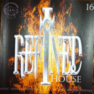 Refined House '16'