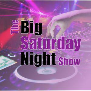 The Big Saturday Night Show 8pm 15-07-2017