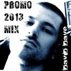 DJ David Dave 2013 dance/house promo mix