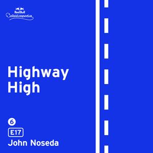 Highway High: E17 by John Noseda