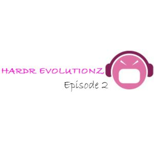 HARDR EVOLUTIONZ - Episode 2 - Guest Mix by JOZZI
