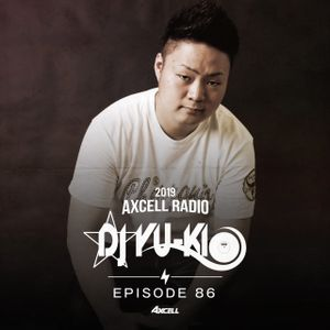 Axcell Radio Episode 086 - DJ YU-KI