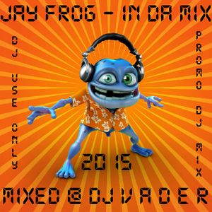 Jay Frog - Remixes in da Mix (Mixed by DJvADER) - DJPromo