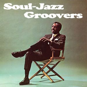 Soul-Jazz Groovers