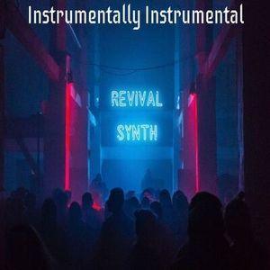 Revival Synth - Instrumentally Instrumental