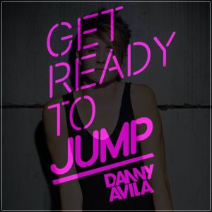 Danny Avila - Ready To Jump 041
