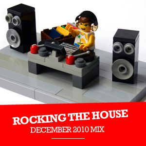 Rocking the House - House Mix December 2010