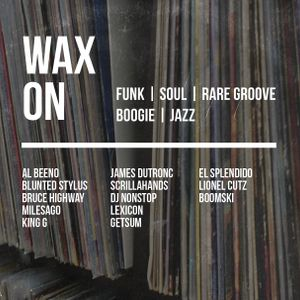 Wax On #7 - DJ Nonstop - 09.08.2015 - Live @ Rumpus Room