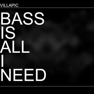 Bass is all I need #1