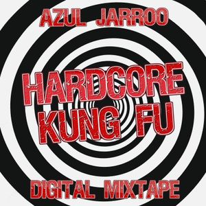 HARDCORE KUNG FU ( Freeform/psy Hardcore mix)