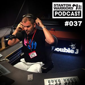 Stanton Warriors Podcast #037: Hosting 'The Spot' on Double J Radio