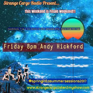 Strange Cargo Spring Into Summer Sessions : Finale Weekend a mix by Andy Hickford
