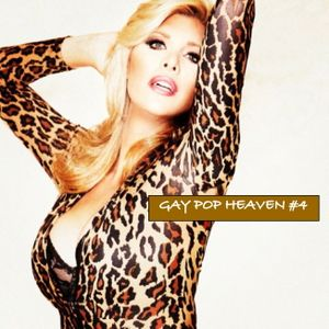 GAY POP HEAVEN #4 mixed by DJ Relentless