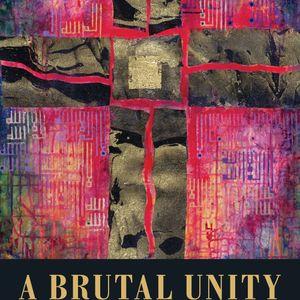 Ephraim Radner | A Brutal Unity