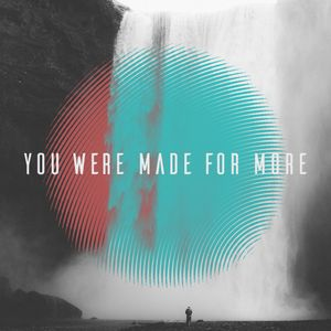 You Were Made For More Pt. 1: Take The Limits Off