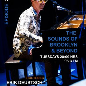THE SOUNDS OF BROOKLYN & BEYOND EPISODE 249