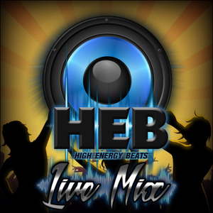 HEB - Live Mix - Nothing Is Too Much - June 2017