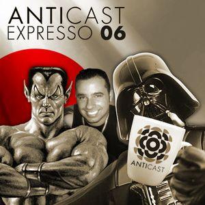 AntiCast Expresso 06