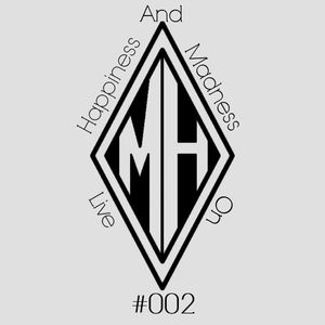 MAERTH - HAPPINESS AND MADNESS ON LIVE #002