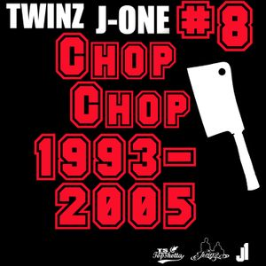 TWINZ J1 #8  Chop Chop Hip Hop 1993-2005 - 2015