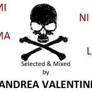 Andrea Valentini - Dj Set Marzo 2011 - 'Death MINIMAL'