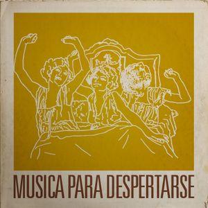 MUSICA PARA DESPERTARSE